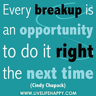 Every Breakup Is An Opportunity Quote