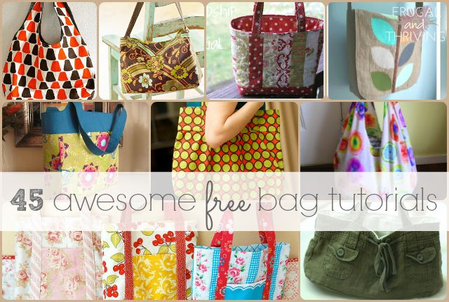 A round up of 45 free bag tutorials to get you sewing. Bags are easy to make, practical to use and make great frugal gifts as well.