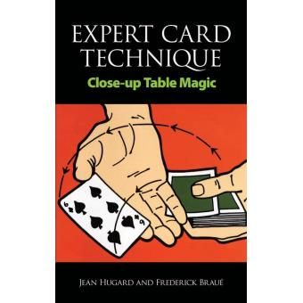 Expert Card Technique: Close-Up Table Magic (Anglais)