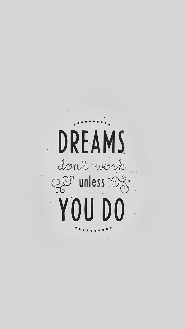 Quote Dreams Dont Work Minimal White iPhone 5s wallpaper