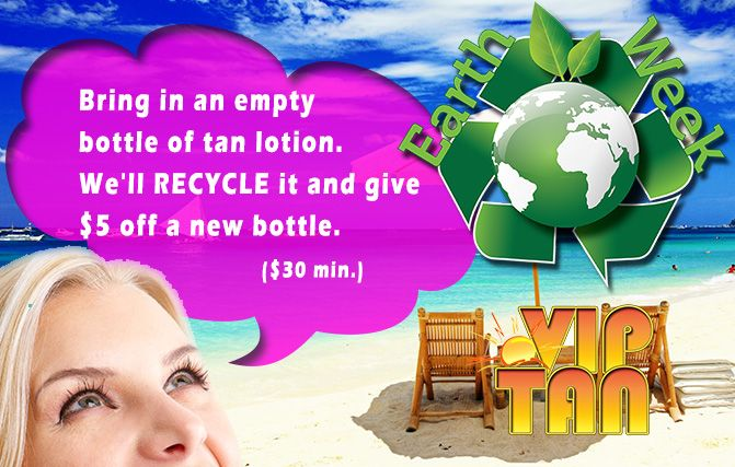 We recycle at VIP Tanning Salon in St. Louis MO!! Bring in your used tanning lotion bottles and we'll give you $5 off a purchase of a new bottle priced at $30 or more!!! And, we'll take the empty bottle off of your hands and recycle it for you!! Learn more at www.VIPTanSalon.com!