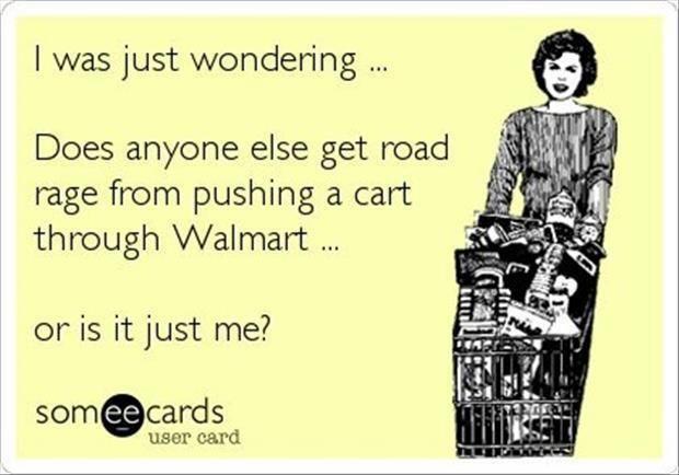quotes, walmart humor, i hate walmart, someecards, someecards funny ...