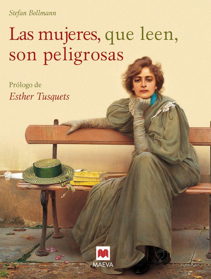 BOLLMANN, Stefan. Las mujeres que leen, son peligrosas. Maeva Ediciones, 2006. Un canto a la libertad que otorgan los libros y un emocionado homenaje a las mujeres lectoras. Relegadas tradicionalmente a un papel secundario y a menudo pasivo en la sociedad, las mujeres encontraron muy pronto en la lectura una manera de romper las estrecheces de su mundo. La puerta abierta al conocimiento, la imaginación... http://www.maeva.es/colecciones/select/las-mujeres-que-leen-son-peligrosas