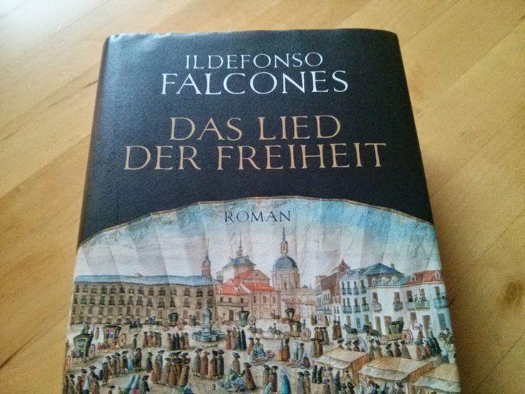 Das Lied der Freiheit Ildefonso Falcones entführt uns in die Sklaverei und zu den Zigeunern des 18ten Jahrhunderts in Spanien und erzählt eine unglaubliche Geschichte.