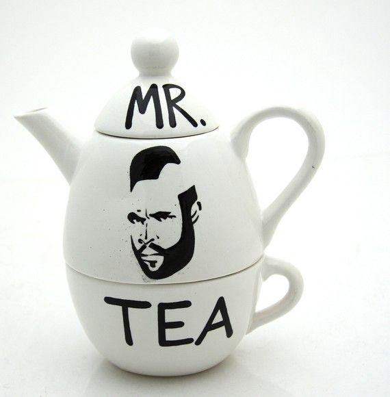 for the mr. t tattoo having, tea drinking boyfriend of mine, perhaps...