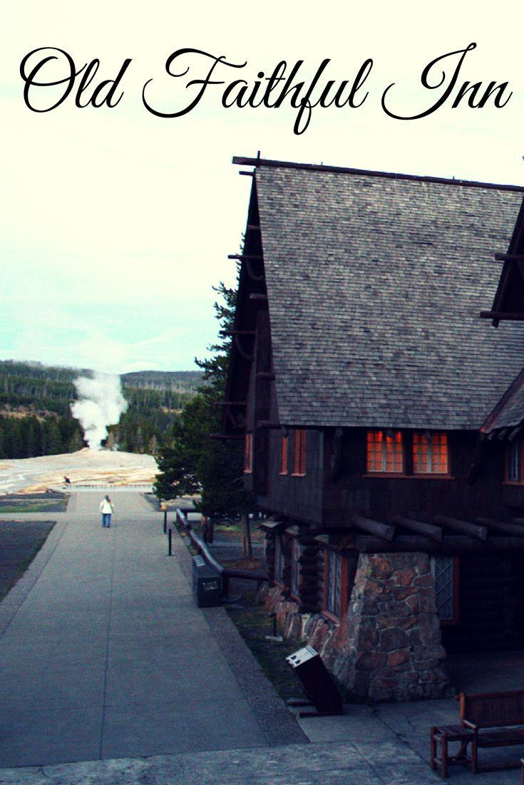 Old Faithful Inn Hotel in Yellowstone National Park