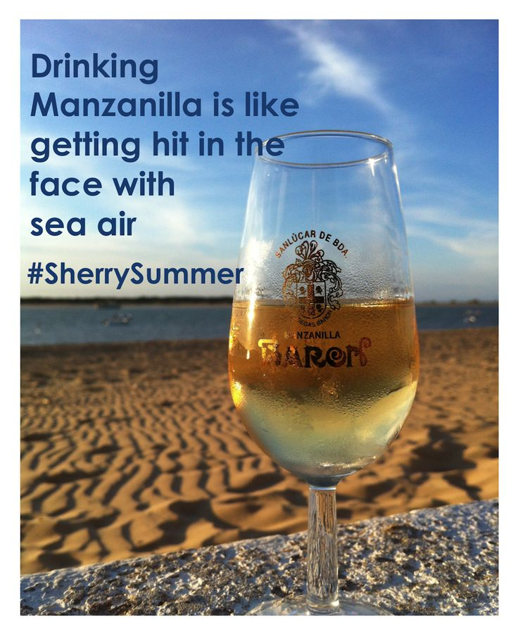 """Drinking #Manzanilla is like getting hit in the face with sea air"" #sherrysummer #manzanillamonday"