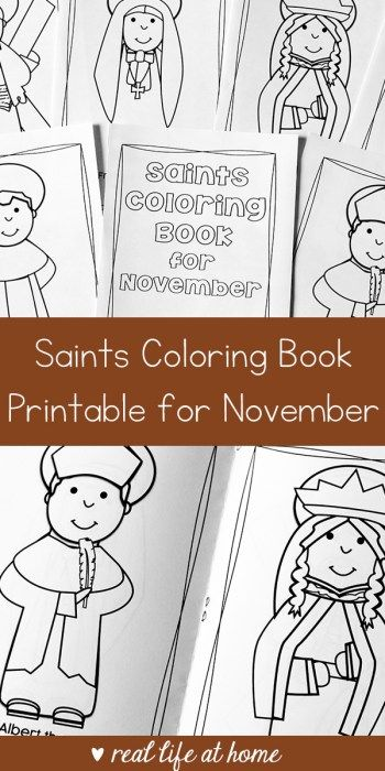 Printable Saints Coloring Book for November  Its time for the fourth in my series of 12 saints coloring book printables! These are a great seasonal activity for children of many ages.Im excited to now be debuting the Saints Coloring Book for November available.  You can find August September and October here. The full year option can be found in this spot.  Saints Coloring Book for November Printable Set  The November Saints Coloring Book Printable has a cover that can be colored and then…