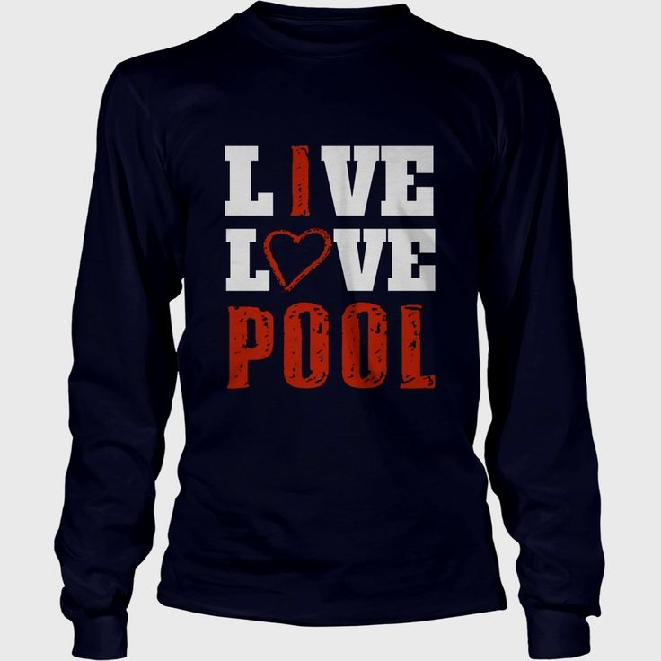Live Love Pool, Order HERE ==> https://www.sunfrog.com/Sports/112422643-380886049.html?89700, Please tag & share with your friends who would love it,#snooker quotes, #snooker technique, snooker diy#outdoors, #swimming, #workouts   #bowling #chihuahua #chemistry #rottweiler #family #science #nature #sports #tattoos #technology #travel