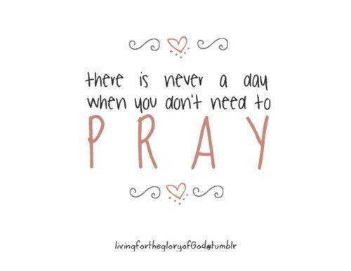 prayerThoughts, God, Faith, Big Glasses, Praying Everyday, Inspiration Motivation, So True, Praying Always, Living