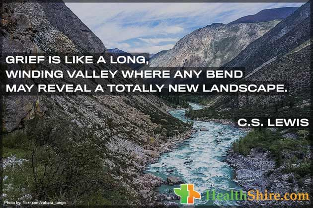 #Grief is like a long, winding valley where any bend may reveal a totally new landscape.