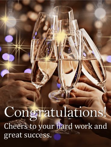 "Cheers to Your Hard Work - Congratulations Card: A toast to success! Pour some bubbly and raise a cheer for someone you know who deserves kind congratulations. After all their hard work, they have found success and that is worth drinking to. This congratulation greeting card brings friends together to celebrate newfound success. Make it a night to remember when you send this congratulatory card to say, ""Cheers!"""