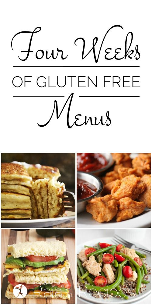 Four Weeks of Gluten Free Menus | RaiasRecipes.com                                                                                                                                                                                 More