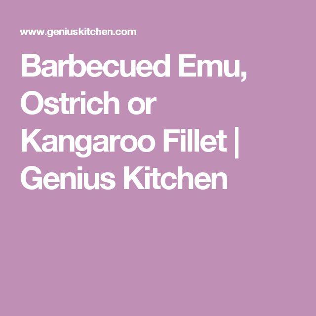 Barbecued Emu, Ostrich or Kangaroo Fillet | Genius Kitchen