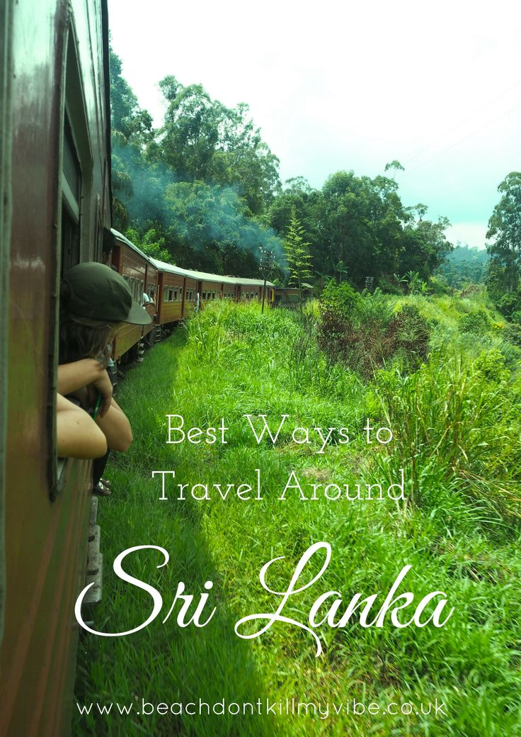 All the info you need to decide how to travel around Sri Lanka! Taxis, tuk tuks, trains and buses!  #backpacking #asia #Srilanka #traveltips #solofemaletravel #travel