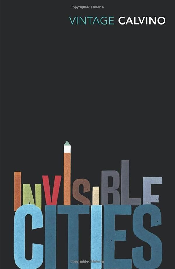 Invisible Cities (Vintage Classics): Amazon.co.uk: Italo Calvino, William Weaver: Books