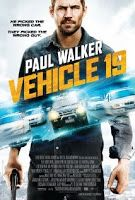 Vehicle 19 (2013) HD - Youtube Full Movies: A foreign traveler (Walker) unknowingly picks up a rental car that will tie him to a web of corrupt local police.  IMDB Rating: 4.6 Rated R | 85 mins Genre: Thriller Director: Mukunda Michael Dewil Written by: Mukunda Michael Dewil Stars: Paul Walker, Naima McLean, Gys de Villiers