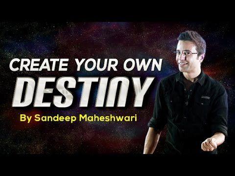 5. Create Your Own Destiny - By Sandeep Maheshwari (in Hindi)