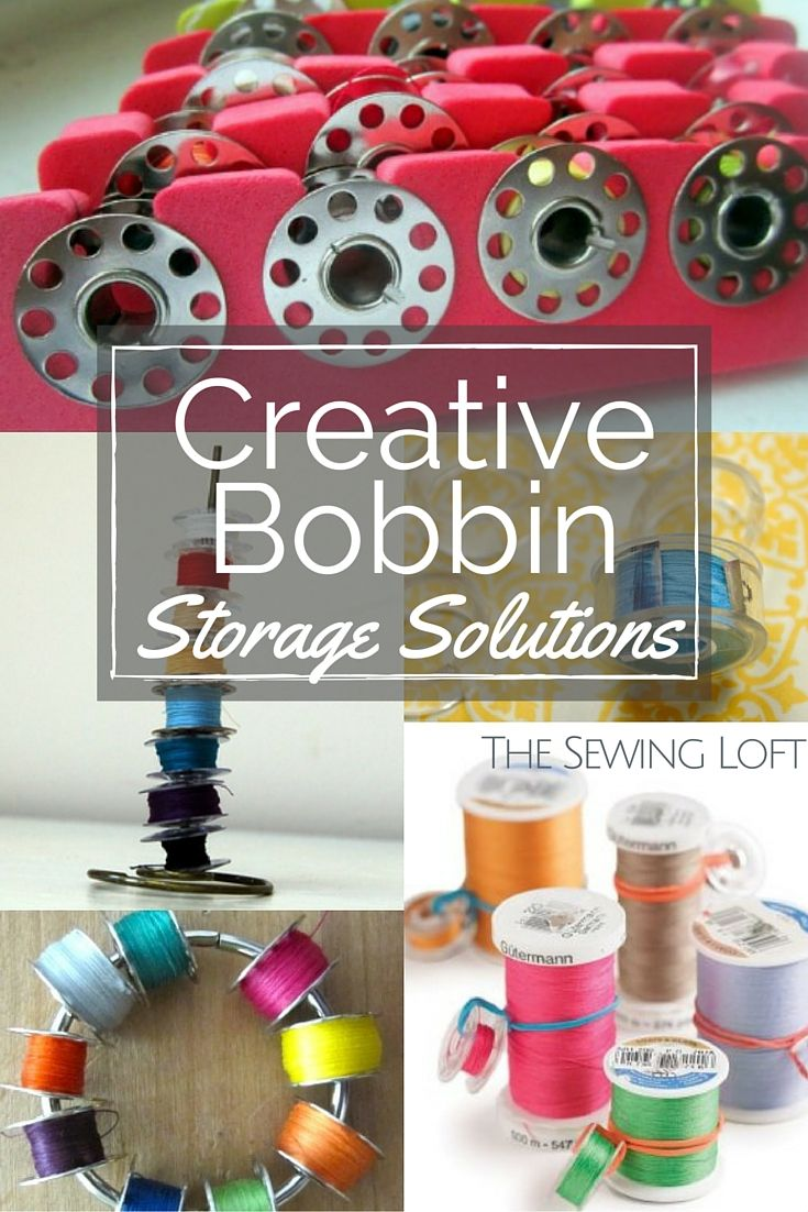 Tame Your Loose Bobbin Threads With These Creative Bobbin Storage Ideas.  They Are Sure To