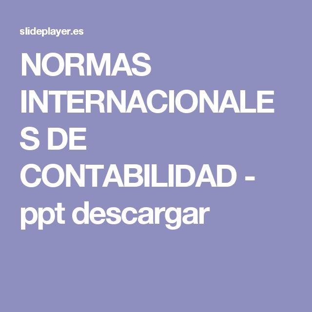 NORMAS INTERNACIONALES DE CONTABILIDAD -  ppt descargar