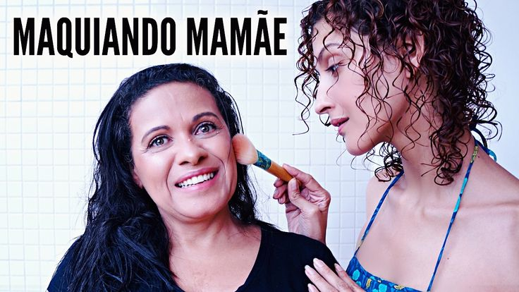 MAQUIAGEM ORGÂNICA PARA PELE MADURA E ALÉRGICA – Maquiando a Mãe   Karin...