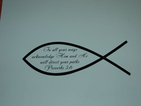 Proverbs 3 6 christian fish matte finish vinyl wall quote for Fish in the bible