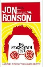 The Psychopath Test by Jon Ronson – review | Will Self | Books | The Guardian  Jon reviewed by Will. Wow!