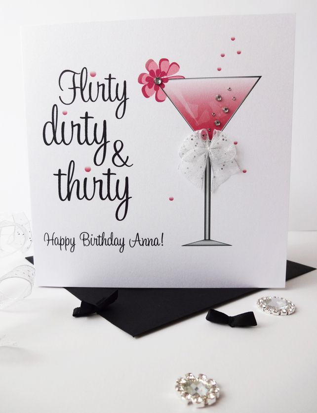 Sparkly Martini - Flirty, dirty & thirty personalised Birthday Card.