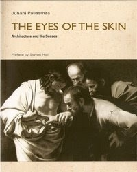 The Eyes of the Skin   - Architecture and the Senses  by Juhani Pallasmaa    A provoking thought on the experience of architecture through the senses that leads to a holistic approach of architecture    http://archi-resource.blogspot.com/2009/07/eyes-of-skin-architecture-and-senses.html