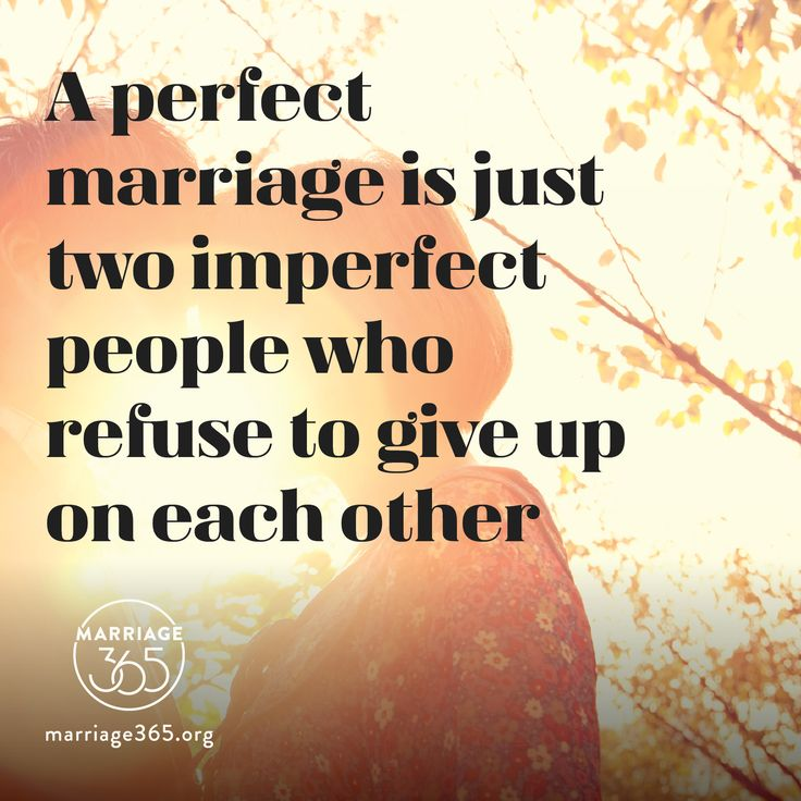 No marriage is perfect but perfection is a good thing to strive for. Never give up on each other...ever.  Marriage365 seeks to inspire, enrich and challenge couples in the adventure of marriage. Check out our FB, IG and website for more information. #marriage365 www.marriage365.org