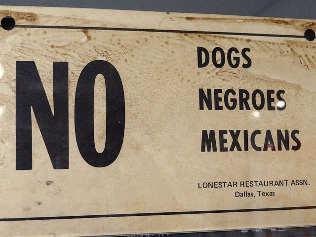 No Dogs-Negroes-Mexicans - Racist Sign from Deep South - National Civil Rights Museum - Downtown Memphis - Tennessee - USA by Adam Jones, Ph.D. - Global Photo Archive, via Flickr