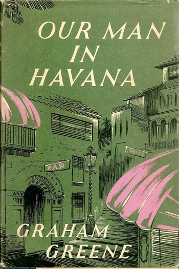 Our Man in Havana, Graham Greene (1958) Reading it now. Love the cover of this edition.