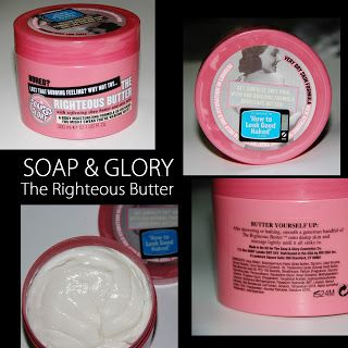 MichelaIsMyName: SOAP & GLORY The Righteous Butter REVIEW