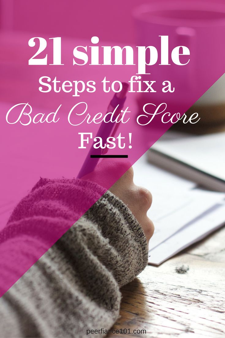 21 Simple steps to fix a bad credit Score Fast: Over the past few years my credit score hasn't been the greatest, but this post has been so helpful to fix my credit score. Read these great tips! http://peerfinance101.com/steps-to-fix-your-credit-score-before/