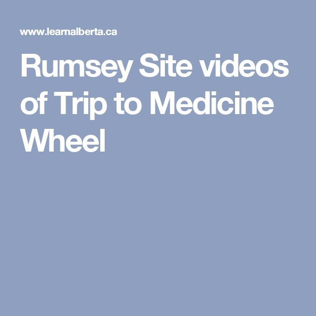 Rumsey Site videos of Trip to Medicine Wheel