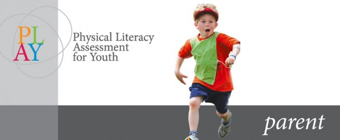 Physical Literacy Assessment for Youth | Workbooks and tools to assess Physical Literacy!