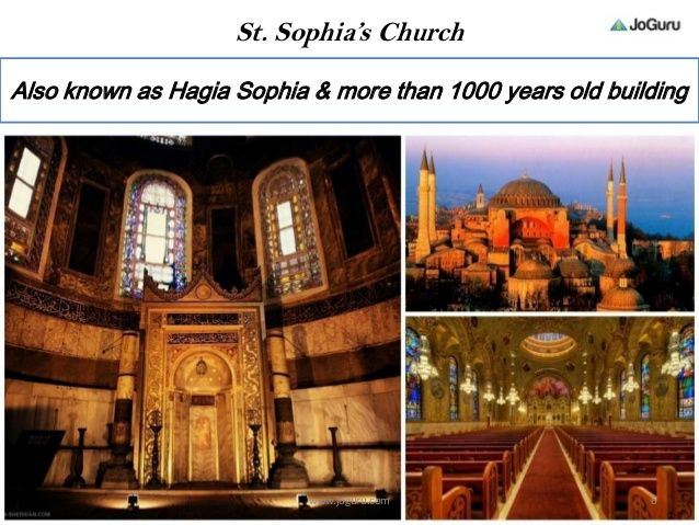 St. Sophia's Church Also known as Hagia Sophia & more than 1000 years old building 6www.joguru.com