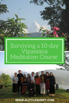One woman's experience during a 10-day Vipassana meditation course in Nepal.
