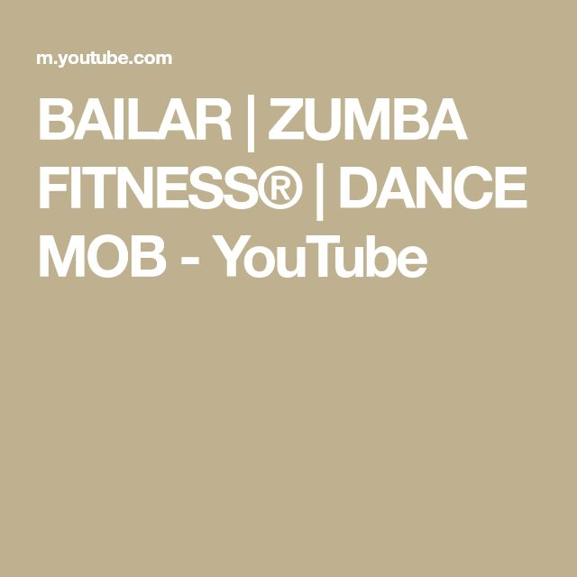 Bailar Zumba Fitness Dance Mob Youtube Zumba Workout Zumba Dance
