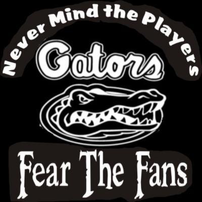 New Custom Screen Printed Tshirt Never Mind The Players Fear Fans Florida Gators Football Sports Sma