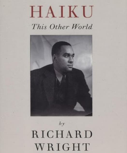 Haiku: This Other World by Richard Wright is my favorite book of poetry. I have carried it with me like a bible and obsessed over its pages during the darkest periods of my life.—Stephen A., via Facebook