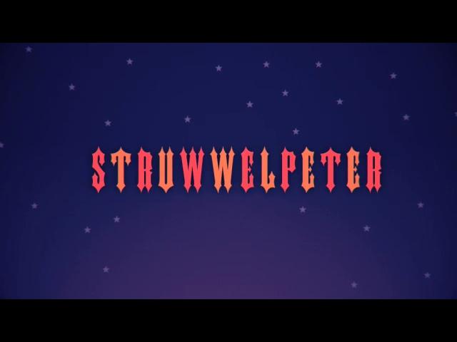 Der Struwwelpeter: The Story of the Thumb Sucker