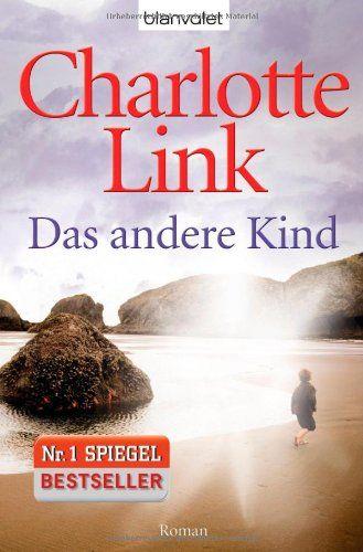 Das andere Kind: Roman: Amazon.de: Charlotte Link: Bücher