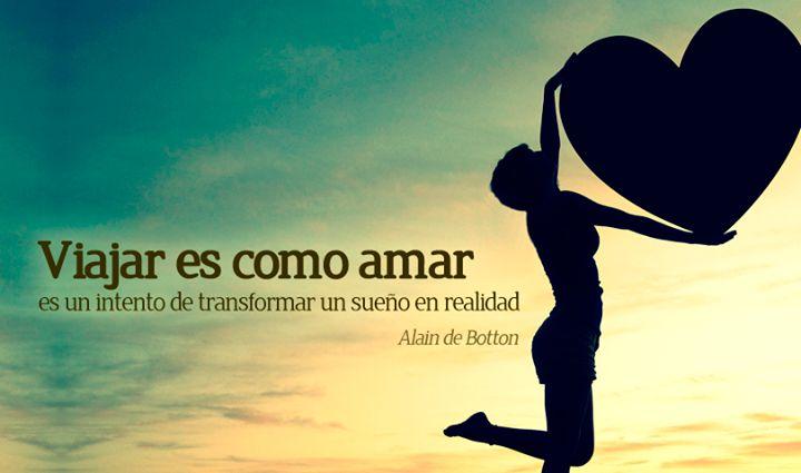 Viajar es como AMAR...#Adondequieras www.viajesparola.com