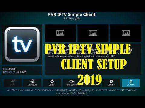 how to setup PVR IPTV Simple Client April 2019 | Kodi Complete Setup