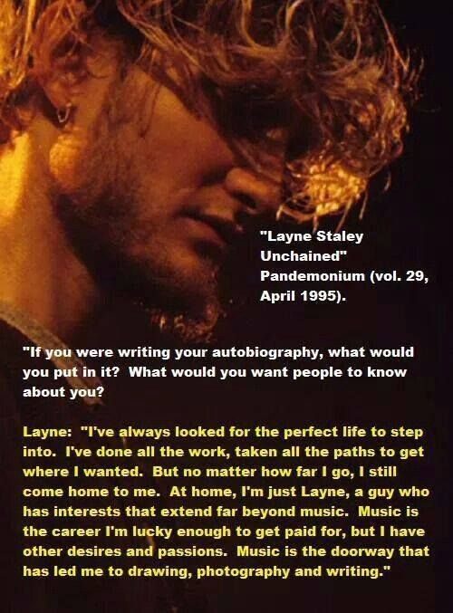 """I just want to be Layne"""