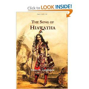 best people longfellow s hiawatha images henry the song of hiawatha by henry w longfellow