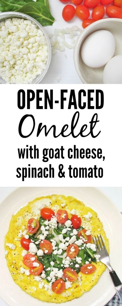 open faced omelet with goat cheese tomato and spinach open faced ...
