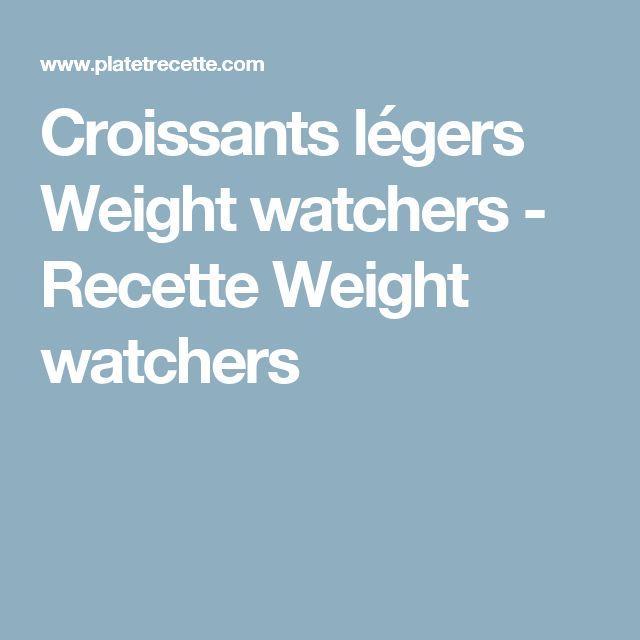 Croissants légers Weight watchers - Recette Weight watchers