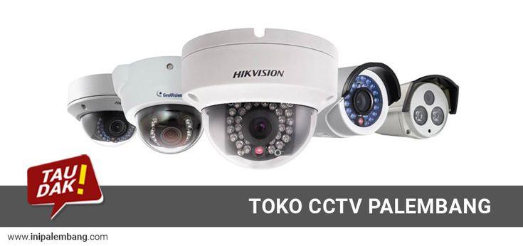 Toko Kamera CCTV Palembang #1 - Pasang CCTV Palembang